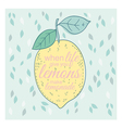 Poster or card with lemon and lettering vector image
