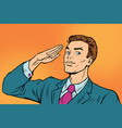 businessman salutes subordination vector image
