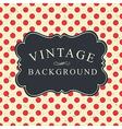 polka dot vintage card vector image