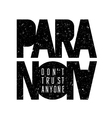 Paranoia print 001 vector image vector image