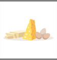 cheese eggs and butter baking ingredients vector image