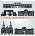 Santiago de Chile landmarks and monuments vector image vector image
