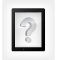 tablet pc question concept vector image vector image