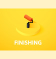 finishing isometric icon isolated on color vector image