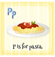 Alphabet P is for pasta vector image