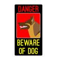 danger beware of dog sign with shepherd dog vector image