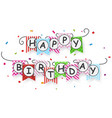 happy birthday banner with bunting flags vector image