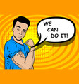 white strong man we can do it vector image