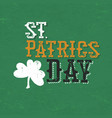 vintage typographic design for st patricks day vector image vector image