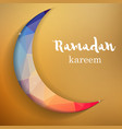 Ramadan greetings background Ramadan Kareem means vector image