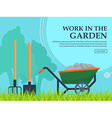 Wheelbarrow shovel and pitchfork to work in the vector image