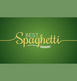 spaghetti logo pasta lettering sign background vector image