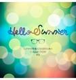 Hello summer summertime blurred background vector image