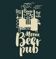 beer pub menu with retro brewery and inscriptions vector image vector image