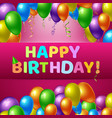 happy birthday realistic background vector image