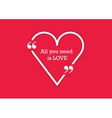 Quote Typographical Poster Template with heart vector image