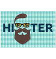 Hipster typography design Hipster style hair vector image