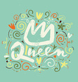 Print t-shirt for the queen vector image