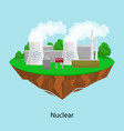 alternative energy power industry nuclear power vector image