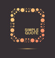 Quote frame circle element vector image