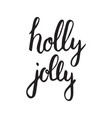 holly jolly vector image