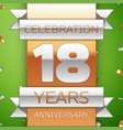 eighteen years anniversary celebration design vector image