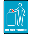 Do not touch vector image vector image