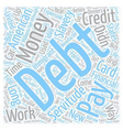 Debt The New American Slavery text background vector image