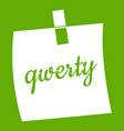 paper sheet with text qwerty icon green vector image