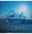 Good morning Quote Hand drawn poster with vector image