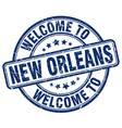 welcome to new orleans blue round vintage stamp vector image