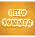 Hello Summer summer background vector image vector image