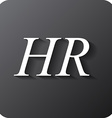 Human resources sign icon HR symbol Workforce of vector image