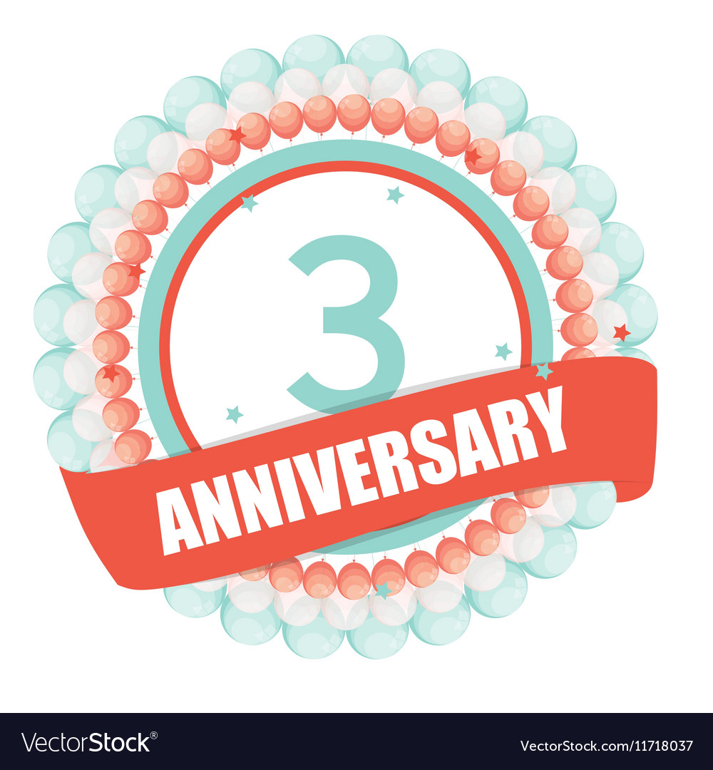 Cute template 3 years anniversary with balloons vector