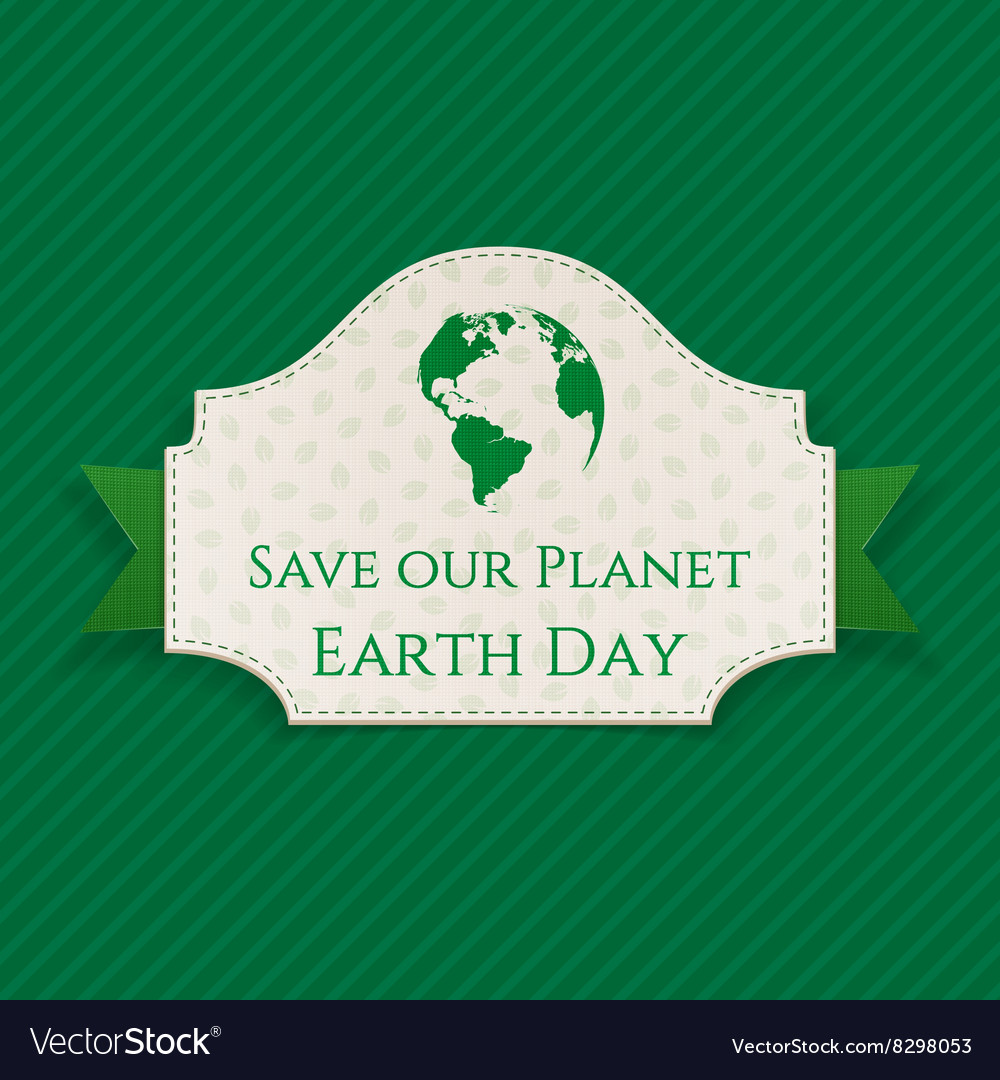 Earth day card with text on green ribbon vector