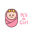 its a girl card baby shower greeting card vector image
