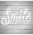 slogan wood gray smile vector image