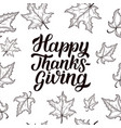 happy thanksgiving brush hand lettering isolated vector image