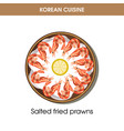 korean cuisine fried prawns traditional dish food vector image
