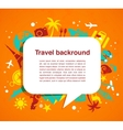 Travel background with speech bubble vector image