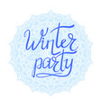 winter party typographic poster vector image