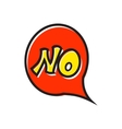 Word no in bubble speech icon flat style vector image