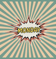 Monday day week comic sound vector image