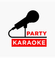 karaoke party club label of microphone ofr vector image