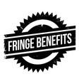 fringe benefits rubber stamp vector image