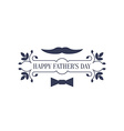 Minimalistic greeting card for Fathers Day vector image