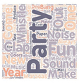Party Sounds And Uproars text background wordcloud vector image