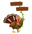A turkey with a wooden signboard in a vine plant vector image vector image