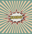 sunday day week comic sound effect vector image vector image
