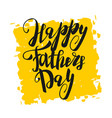 greeting dad happy fathers day vector image
